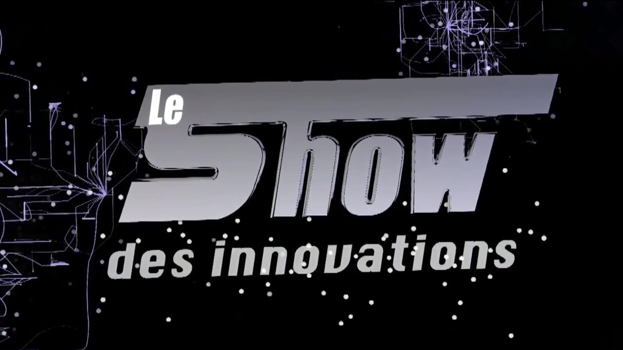 Shows des innovations